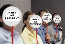 J'obéis au président et de l'ensemble des dominants